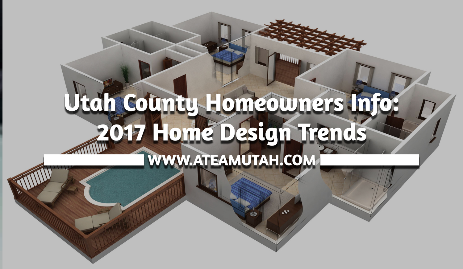 Utah county homeowners info 2017 home design trends a for Home design utah county