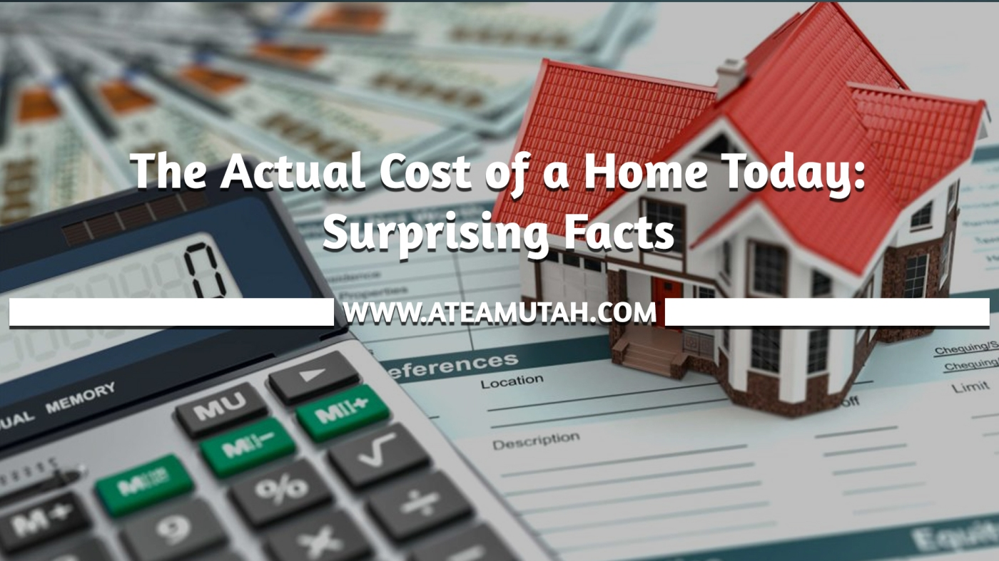 The Actual Cost of a Home Today: Surprising Facts