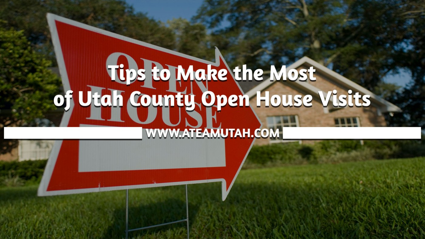 Tips to Make the Most of Utah County Open House Visits