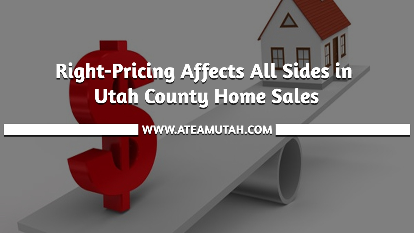 Right-Pricing Affects All Sides in Utah County Home Sales