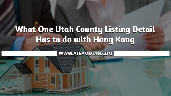 What One Utah County Listing Detail Has to do with Hong Kong